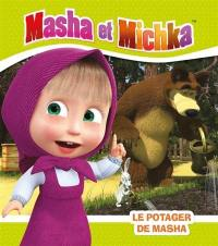 Masha et Michka, Le potager de Masha