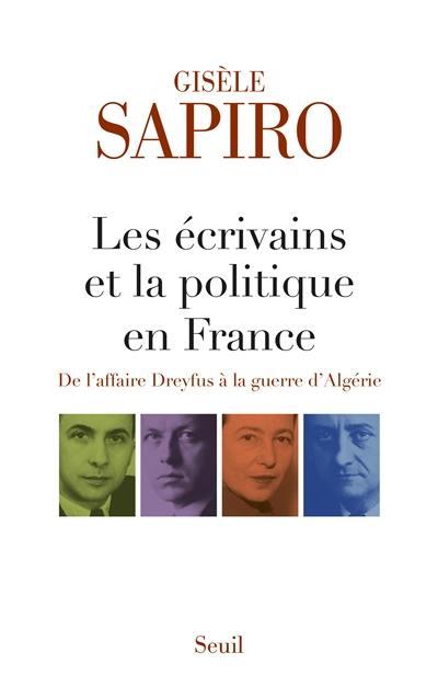 Les écrivains et la politique en France