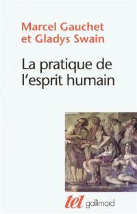 La pratique de l'esprit humain