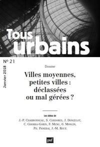 Tous urbains. n° 21, Villes moyennes, petites villes