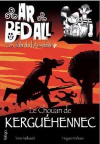 Ar bed all, le club de l'au-delà. Volume 13, Le chouan de Kerguéhennec