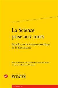 La science prise aux mots