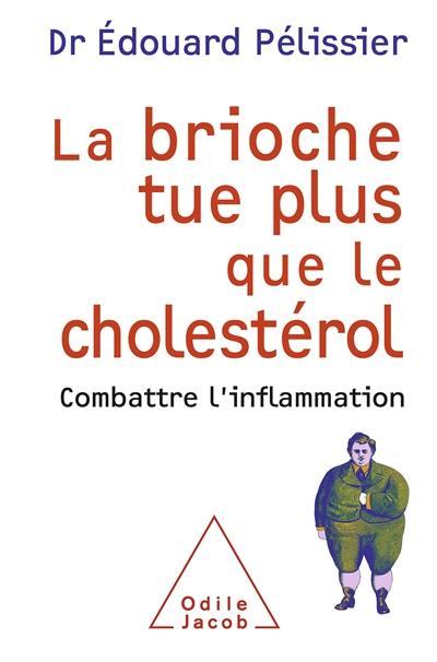 La brioche tue plus que le cholestérol