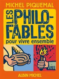 Les philo-fables pour vivre ensemble