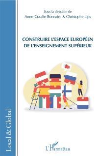 Construire l'espace européen de l'enseignement supérieur