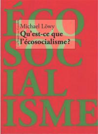Qu'est-ce que l'écosocialisme ?