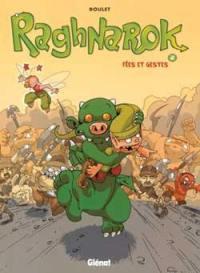 Raghnarok. Volume 2, Fées et gestes