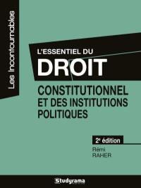 L'essentiel du droit constitutionnel et des institutions politiques