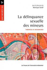 La délinquance sexuelle des mineurs. Volume 2, Théories et recherches