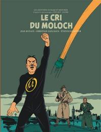Les aventures de Blake et Mortimer. Volume 27, Le cri du Moloch