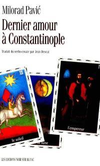 Dernier amour à Constantinople