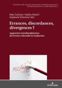 Errances, discordances, divergences ?