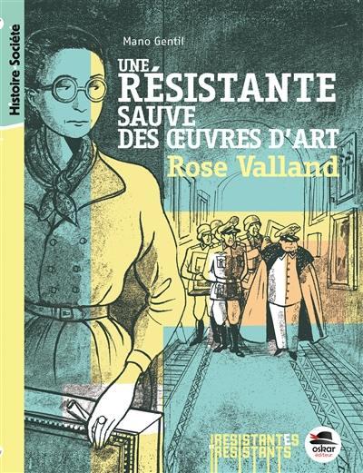 Une résistante sauve des oeuvres d'art : Rose Valland