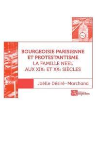 Bourgeoisie parisienne et protestantisme. Volume 2,