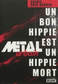 Un bon hippie est un hippie mort