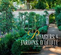 Potagers & jardins d'utilité en Centre-Val de Loire