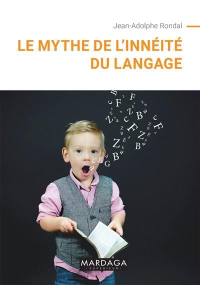 Le mythe de l'innéité du langage
