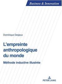 L'empreinte anthropologique du monde
