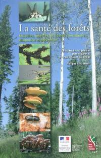 La santé des forêts