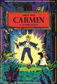 Carmin. Vol. 2. La Terra Divalis