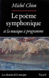 Le poème symphonique et la musique à programme
