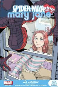 Spider-Man aime Mary Jane. Volume 2, La surprise