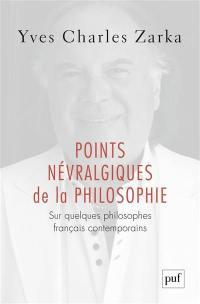 Points névralgiques de la philosophie
