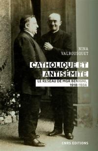 Catholique et antisémite