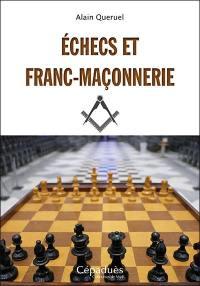 Echecs et franc-maçonnerie