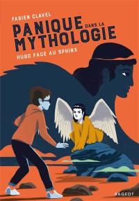 Panique dans la mythologie. Volume 5, Hugo face au Sphinx