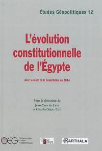 L'évolution constitutionnelle de l'Egypte
