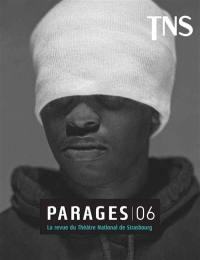 Parages : la revue du Théâtre national de Strasbourg. n° 6, Jon Fosse, focus