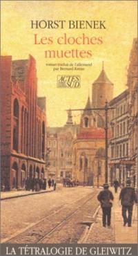 La tétralogie de Gleiwitz. Volume 3, Les cloches muettes