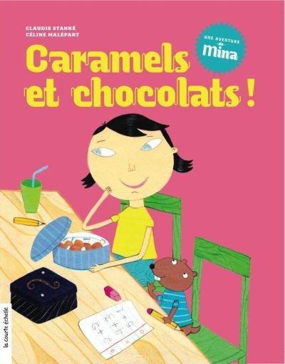 Caramels et chocolats!