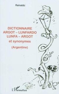 Dictionnaire argot-lunfardo, lunfa-argot