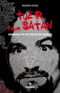 Tuer pour Satan