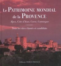Le patrimoine mondial de la Provence