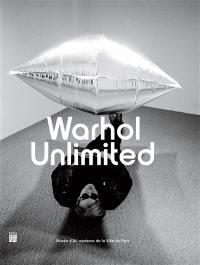 Warhol unlimited : exposition, Paris, Musée d'art moderne de la Ville de Paris, du 2 octobre 2015 au 7 février 2016