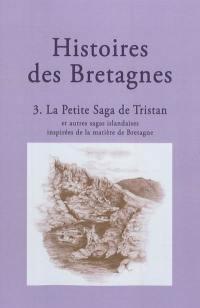 Histoires des Bretagnes. Volume 3, La petite saga de Tristan