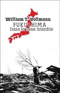 Fukushima, dans la zone interdite