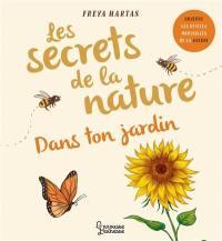 Les secrets de la nature, Dans ton jardin