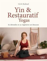 Yin & restauratif yogas