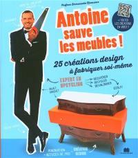 Antoine sauve les meubles !