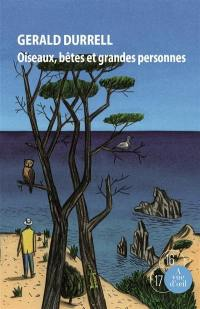 Trilogie de Corfou. Volume 2, Oiseaux, bêtes et grandes personnes