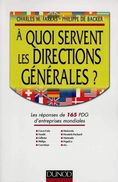 A quoi servent les directions générales ?