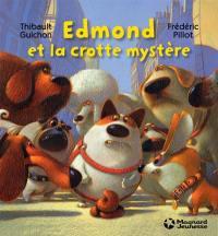Edmond et la crotte mystère