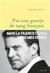 Pas une goutte de sang français
