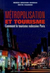 Métropolitisation et tourisme
