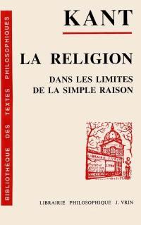 La religion dans les limites de la simple raison