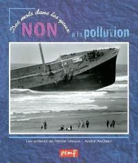 Non à la pollution